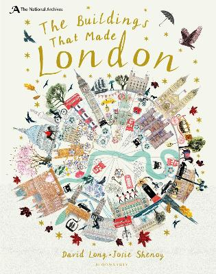 National Archives: The Buildings That Made London by David Long