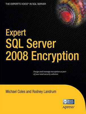 Expert SQL Server 2008 Encryption by Rodney Landrum