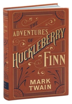 Adventures of Huckleberry Finn (Barnes & Noble Flexibound Classics) book