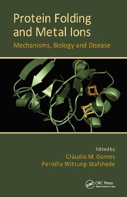 Protein Folding and Metal Ions book
