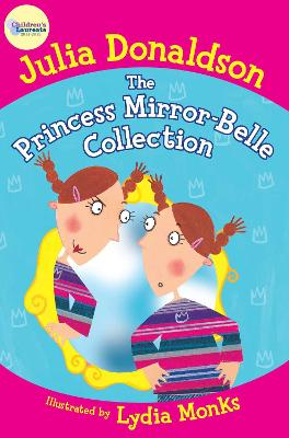 The Princess Mirror-Belle Collection by Julia Donaldson