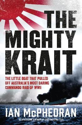 The Mighty Krait by Ian McPhedran