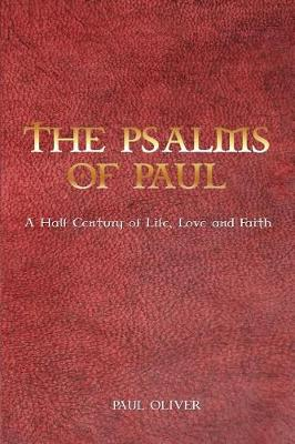The Psalms of Paul by Dr Paul Oliver
