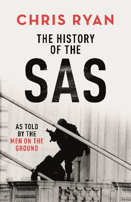 The History of the SAS by Chris Ryan
