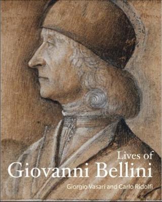 Lives of Giovanni Bellini by Giorgio Vasari