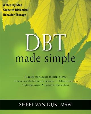 DBT Made Simple by Sheri Van Dijk
