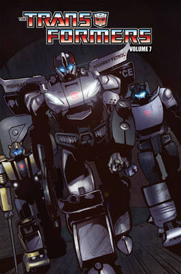 Transformers Volume 6 Chaos Police Action by Mike Costa