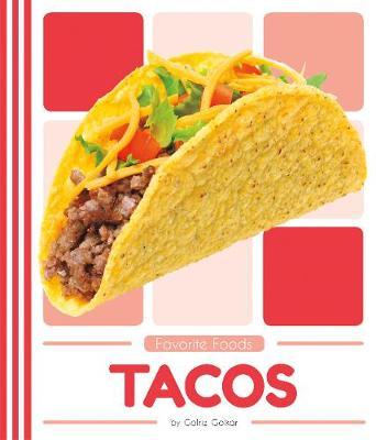 Favorite Foods: Tacos by Golriz Golkar