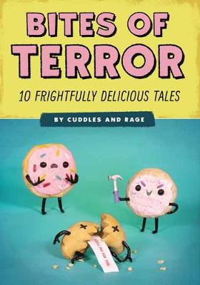 Bites of Terror: Ten Frightfully Delicious Tales by Liz Reed