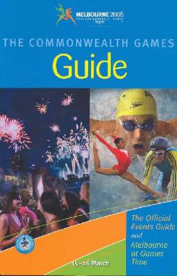 Melbourne 2006 Games Guide by Explore Australia