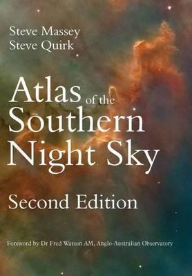 Atlas of the Southern Night Sky by Steve Massey