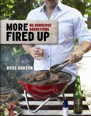 More Fired Up by Ross Dobson