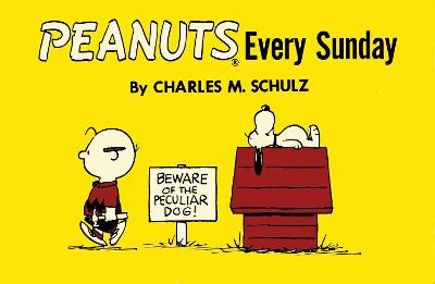 Peanuts Every Sunday by Charles M. Schulz