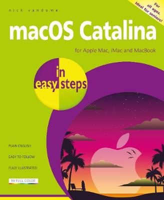 macOS Catalina in easy steps: Covers version 10.15 by Nick Vandome