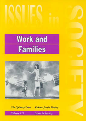 Work and Families by Justin Healey