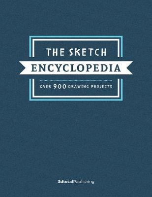 Sketch Encyclopedia by 3dtotal Publishing