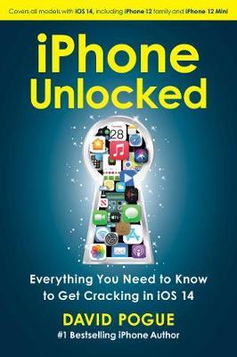 iPhone Unlocked by David Pogue