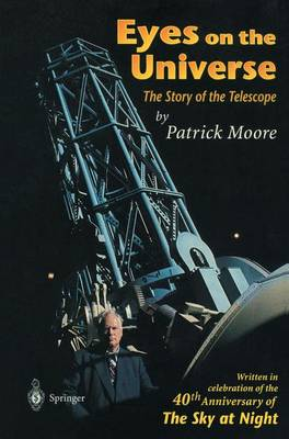 Eyes on the Universe by Patrick Moore
