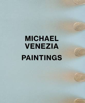 Michael Venezia: Paintings by Tiffany Bell