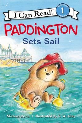 Paddington Sets Sail by Michael Bond