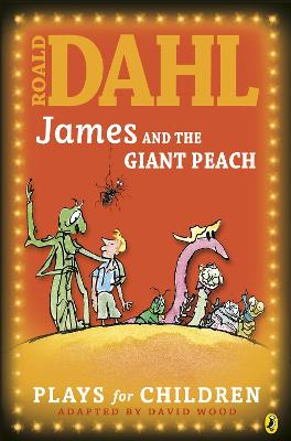 James and the Giant Peach by Roald Dahl