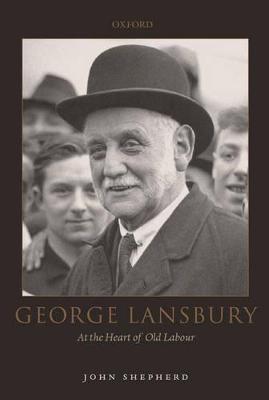 George Lansbury by John Shepherd
