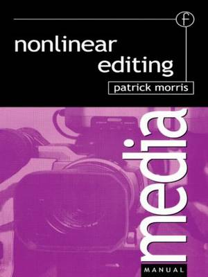 Nonlinear Editing by Patrick Morris