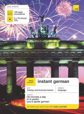 Teach Yourself Instant German - Third Edition (Book/Double CD) by Elisabeth Smith