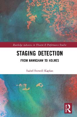 Staging Detection: From Hawkshaw to Holmes book