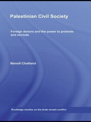 Palestinian Civil Society by Benoit Challand