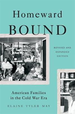 Homeward Bound (Revised Edition) by Elaine May