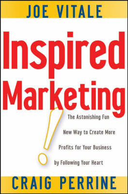 Inspired Marketing! by Joe Vitale