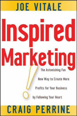 Inspired Marketing! by Joe Vitale