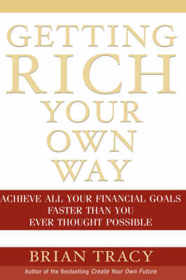 Getting Rich Your Own Way book