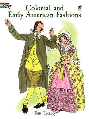 Colonial and Early American Fashion Colouring Book book