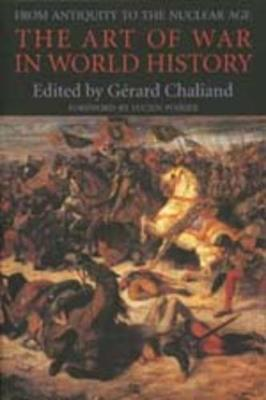 The Art of War in World History by Gerard Chaliand