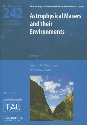 Astrophysical Masers and their Environments (IAU S242) book