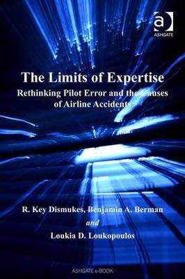 The Limits of Expertise by Dr. R. Key Dismukes