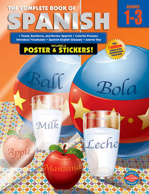 Complete Book of Spanish, Grades 1 - 3 by American Education Publishing