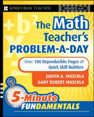The Math Teacher's Problem-a-Day, Grades 4-8 by Judith A. Muschla