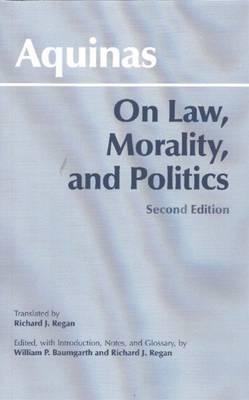 On Law, Morality, and Politics by Thomas Aquinas