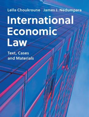 International Economic Law: Text, Cases and Materials book