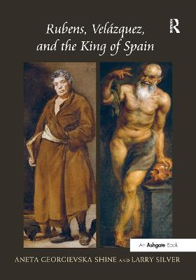 Rubens, Velazquez, and the King of Spain book
