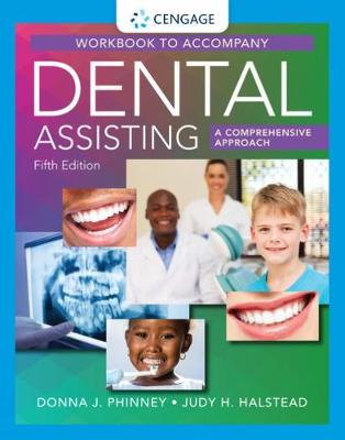Student Workbook for Phinney/Halstead's Dental Assisting: A Comprehensive Approach, 5th by Donna Phinney