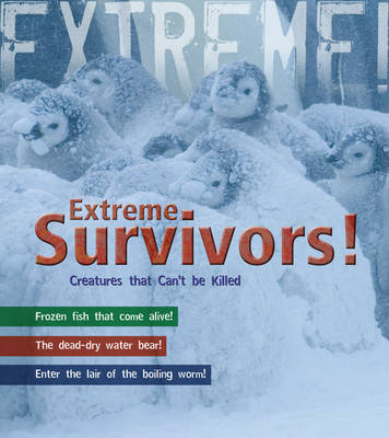 Survivors: Living in the World's Most Extreme Places by Ross Piper