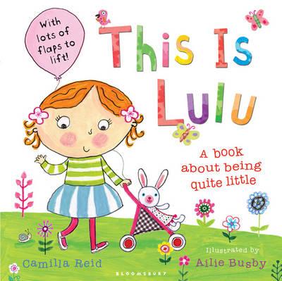 This is Lulu by Camilla Reid