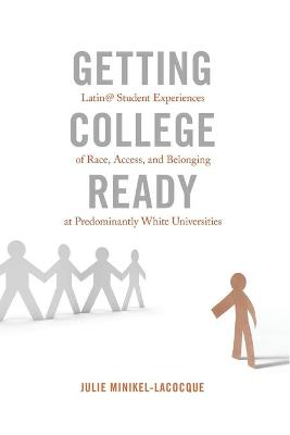 Getting College Ready by Julie Minikel-Lacocque