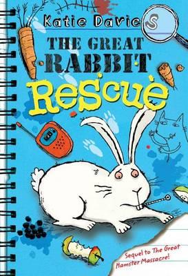 Great Rabbit Rescue by Katie Davies