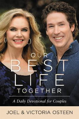 Our Best Life Together by Joel Osteen