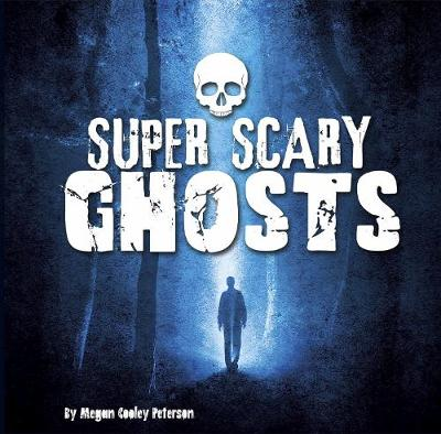 Super Scary Ghosts book